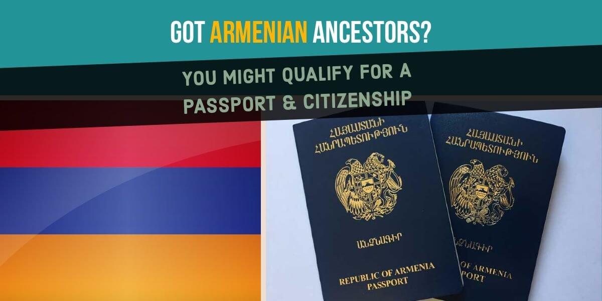 Armenian Citizenship By Descent & Ancestry