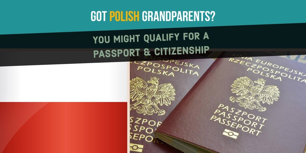 Polish Citizenship By Descent & Ancestry